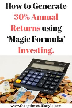 How to generate annual returns using Magic Formula investing. - Stock Market Investing - Ideas of Stock Market Investing - How to generate annual returns using Magic Formula investing. Investing In Shares, Value Investing, Investment Group, Investment Tips, Investment Property, Investment Books, Investment Quotes, Dividend Stocks, Stock Market Investing