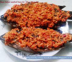 Ikan mujair bakar sambal bara isi   Kenapa ikan bakar Manado sambalnya koq enak banget? Ini salah satu rahasianya. Yuk simak https://aneka-resep-masakan-online.blogspot.co.id/2016/09/resep-ikan-bakar-sambal-bara-isi-khas.html