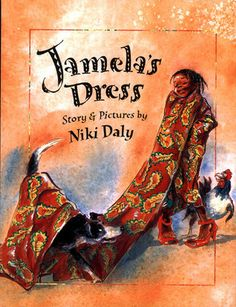 "Niki Daly, ""Jamela's Dress""."