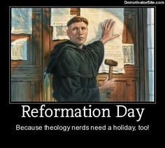 If you want to celebrate the upcoming Reformation Day, here are 13 posters to help you party like it's 1517.