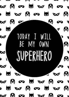 """""""Today I will be my own superhero"""" removable and reusable wall sticker.Our inspirational quote decals make decorating so easy. Quotes For Kids, Quotes To Live By, Me Quotes, Motivational Quotes, Inspirational Quotes, The Words, Superhero Classroom, Inspire Me, Wall Decals"""