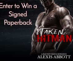 Taken by the Hitman – Signed Paperback Giveaway Authors, Writers, Romance Novels, Great Books, Mafia, Erotica, Bad Boys, Wonders Of The World, Giveaways