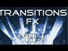 Loopmasters presents Quantum Loops Transitions FX - http://www.audiobyray.com/samples/loopmasters/loopmasters-presents-quantum-loops-transitions-fx-2/ - Loopmasters