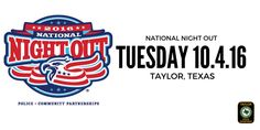 National Night Out - Taylor Oct 04, 2016- Taylor, TX