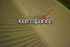 Speaking spanish bucket list | The Teen Bucket List | Learn spanish.