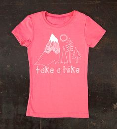 Youth Girl's Take a Hike Pink Tee by TrulySanctuary T-Shirt Shirt Tshirt. $18.00, via Etsy.