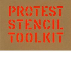 This book enables non-designers to create graphics for protests.