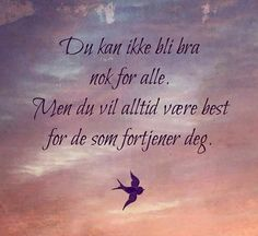 Heart Quotes, Note To Self, Poems, Religion, Lyrics, Positivity, Humor, Sayings, Norway