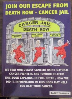 Join Our Escape From Death Row - Cancer Jail, Barry Thomson