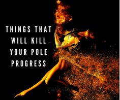 Things That Will Kill Your Pole Dance Progress http://ift.tt/2gEQ0uN #poledance #poledancing