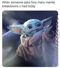 Post with 0 votes and 828 views. Yoda Funny, Yoda Meme, Stupid Funny Memes, Funny Relatable Memes, Funny Stuff, Funny Cute, Hilarious, Star Wars Baby, Work Memes