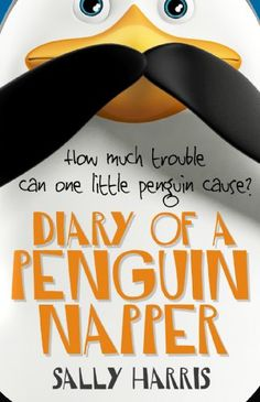 Diary of a Penguin Napper by Sally Harris
