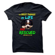 THE BEST THINGS IN LIFE ARE RESCUED - #tshirt diy #tshirt customizada. WANT THIS => https://www.sunfrog.com/Pets/THE-BEST-THINGS-IN-LIFE-ARE-RESCUED-48740357-Guys.html?68278
