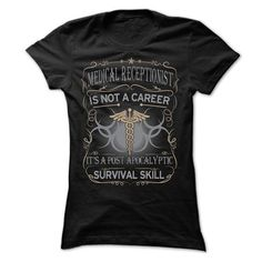 Medical Receptionist is not a Career #shirt #hoodie