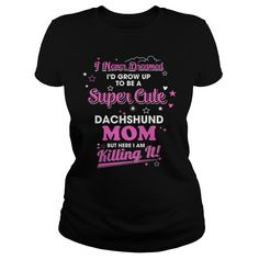 Awesome Tees For DACHSHUND LOVERTee Shirts