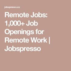 Remote Jobs: 1,000+ Job Openings for Remote Work | Jobspresso
