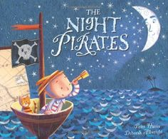 This gorgeous picture book 'The Night Pirates' features 'rough, tough little girl pirates and their ship-mate Tom! Pirate Preschool, Pirate Activities, Pirate Crafts, Preschool Activities, Reading Activities, Pirate Day, Pirate Birthday, Pirate Theme, Day Book