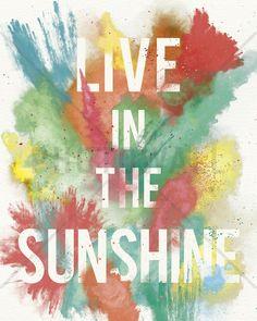 Live in the Sunshine -             Bilder på lerret -           Photowall