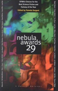 Nebula Awards 29: Sfwa's Choices for the Best Science Fiction and Fantasy of the Year