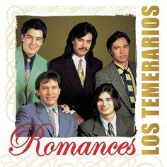 Los Temerarios - Romances