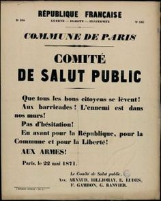 Commune de Paris. Comité de salut public n°388, 22 mai 1871, affiche, Imprimerie nationale, 56 x 45 cm, Bibliothèque de documentation internationale contemporaine, Nanterre.