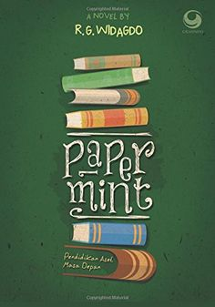 Paper-Mint (Indonesian Edition) by R. G. Widagdo https://www.amazon.in/dp/6023758037/ref=cm_sw_r_pi_dp_U_x_ergqAb0MB7PTB