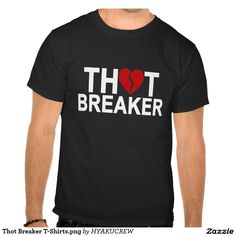 Thot Breaker T-Shirts.png Shirt