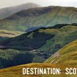 Destination: Scotland