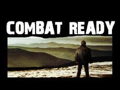 COMBAT READY.  The world is at war against the Christian.  The battle rages on many fronts.  All around are many casualties.  Our enemy is a master of camouflage.  Yet we have an armour that equips us for this relentless wrestling match.  Our victory is assured.  How you can be 'combat ready'.