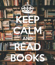 Keep Calm Sayings for Adults | KEEP CALM AND READ BOOKS Poster | BOOKS | Keep Calm-o-Matic