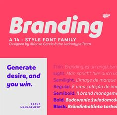 Branding by Latinotype, a sans serif font with thin to black weights. One of the thin rounded fonts I recommend for feminine designs in this roundup of feminine font trends for 2016.