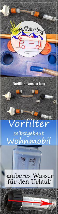 Vorfilter einfach zusammengestellt – für sauberes Wasser beim Camping | www.Womo.blog
