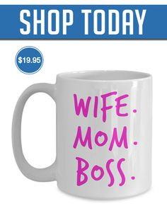 Wife Mom Boss Mug! Click The Image To Buy It Now or Tag Someone You Want To Buy This For. #wife