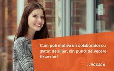 Cum poti motiva un colaborator cu statut de zilier, din punct de vedere financiar?