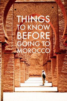 Everything you need to know before you land in Morocco