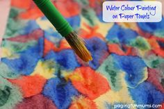 Water Colour Painting fun on paper towels! So pretty!