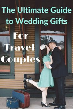 Need some help deciding what to get your favorite adventurous couple? Here is The Ultimate Guide to Wedding Gifts for Travel Couples. --Two Drifters