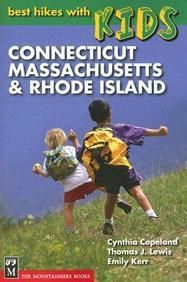 Connecticut Massachusetts & Rhode Island (Best Hikes With Kids)  Paper Back