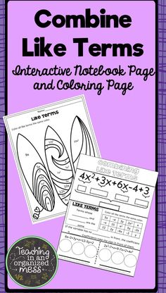 Combining Like Terms--Combine Like Terms Math Notebook Page and Coloring Page Practice Interactive Math Journals, Math Notebooks, Math Reference Sheet, Math Resources, Classroom Resources, Combining Like Terms, Sixth Grade Math, Maths Algebra, Math Classroom