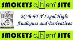 2C-B-FLY Legal High: Analogues and Derivatives