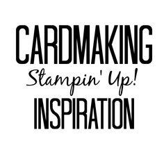 Inspire Me, I Card, Cardmaking, Stampin Up, Inspiration, Biblical Inspiration, Stamping Up, Inspirational, Card Making