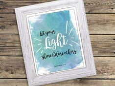 Printable Scripture Art BIBLE verse Matthew watercolor Religious Wall Art Print Sign PDF digital jpg - Let your light shine by CardsnLetters on Etsy Printable Scripture, Scripture Art, Bible Verses, Star Centerpieces, Let Your Light Shine, 6th Birthday Parties, Christian Gifts, Wall Art Prints, Printables