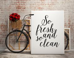Hey, I found this really awesome Etsy listing at https://www.etsy.com/listing/249118641/bathroom-decor-so-fresh-and-so-clean