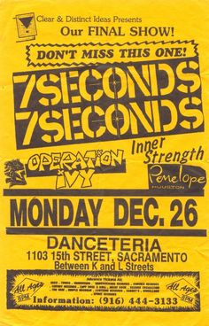 7 seconds fuck yeah and op ivy I woulda been so there! Music X, Music Flyer, Concert Flyer, Sound Of Music, Concert Posters, Music Is Life, Tour Posters, Band Posters, Operation Ivy