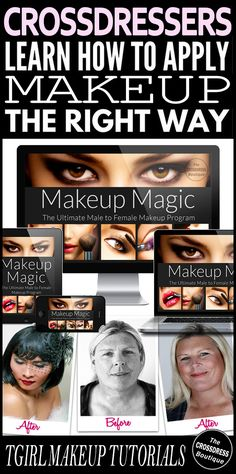 Crossdresser Makeup Tutorials (Guide & Videos): The Ultimate Male to Female Makeup Program (CD/TV/TS). See it here: http://www.crossdressboutique.com/male-to-female-makeup-magic-pn