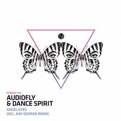 Audiofly,Dance Spirit - Angel Eyes / Mobilee Records / MOBILEE164 - http://www.electrobuzz.fm/2016/05/01/audioflydance-spirit-angel-eyes-mobilee-records-mobilee164/