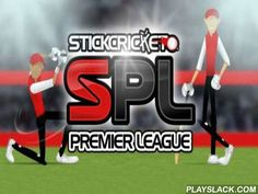 Stick Cricket: Premier League  Android Game - playslack.com , Become an actual cricket champion in the game Stick cricket: Premier league.