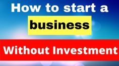 How to start a business in india without money in hindi | Urdu - WATCH VIDEO here -> http://makeextramoneyonline.org/how-to-start-a-business-in-india-without-money-in-hindi-urdu/ -    how to start an internet business  Lecture Name: how to start a business in india without money in hindi | Urdu. In this video lesson I am going to teach you how to start your business with no investment. Most people are interested in starting a business but there are not having enough money...