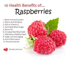 10 Health Benefits of Raspberries | Eating Healthy & Living Fit - EatHealthyLiveFit.com