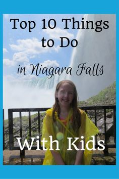 10 Things to Do in Niagara Falls with kids | Gone with the Family